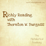 Richly Reading with Thornton W. Burgess: The Alphabetical Roadway – R