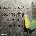 Parables From Nature-Journeying with a Living Book