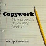 Copywork-Moving Beyond Handwriting Practice